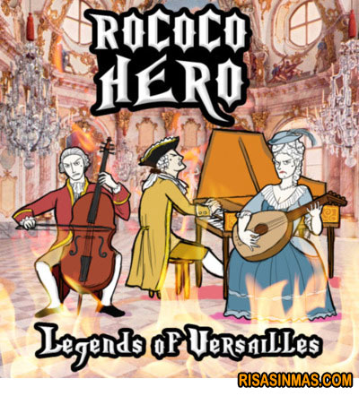 Rococó Hero. Legends of Versailles