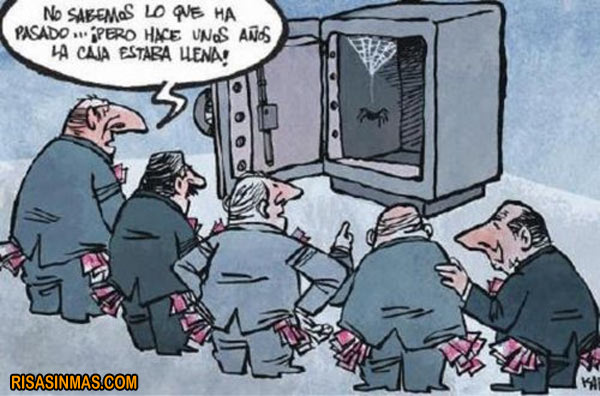 Esos ladrones...