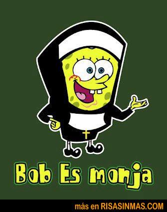 Bob es monja