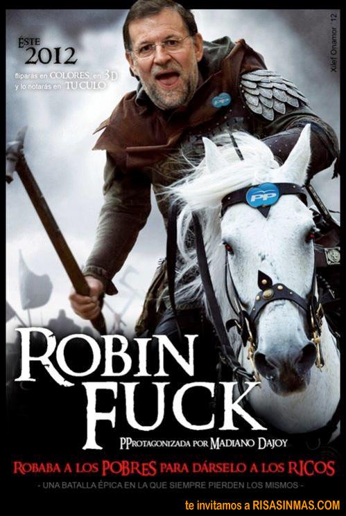 Robin Fuck Rajoy