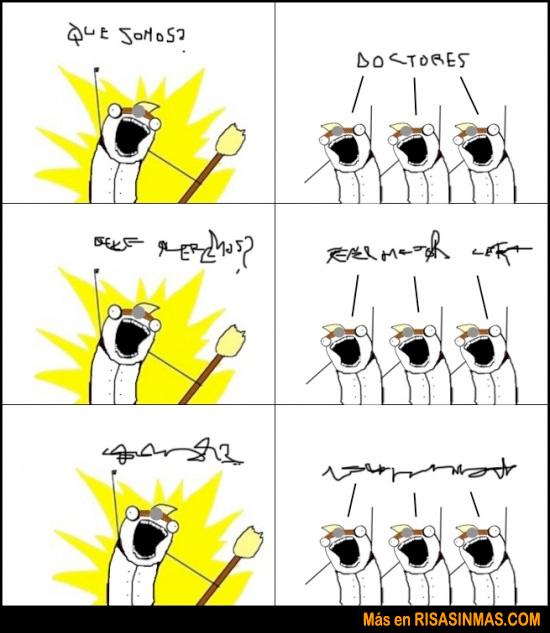¡Somos doctores!