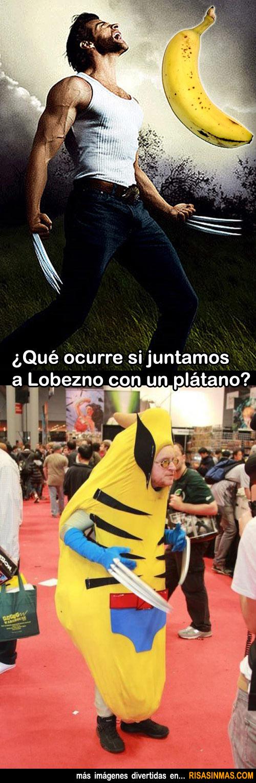 ¿Qué ocurre si juntamos a Lobezno con un plátano?