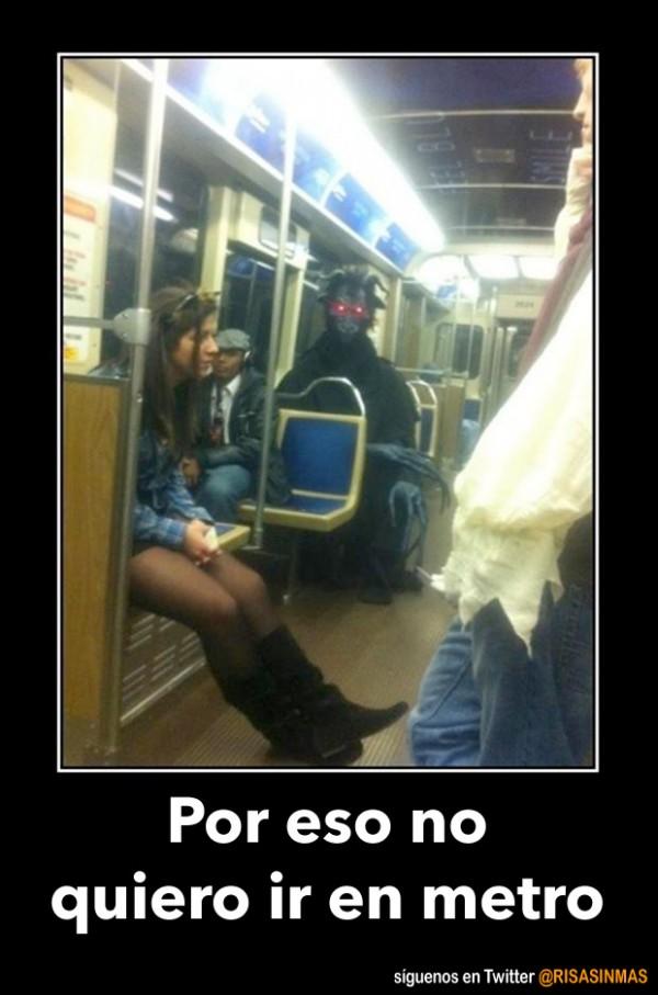 Por eso no quiero ir en metro