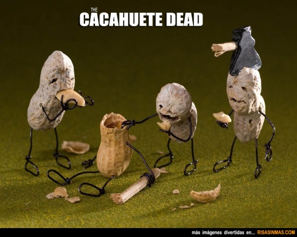 The Cacahuete Dead