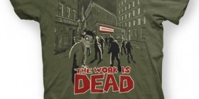 Camisetas originales: The work is dead