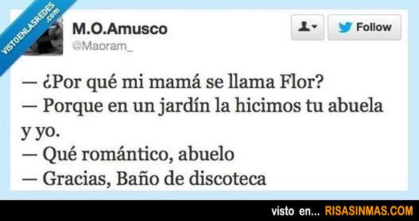 ¿Por qué mi mamá se llama Flor?