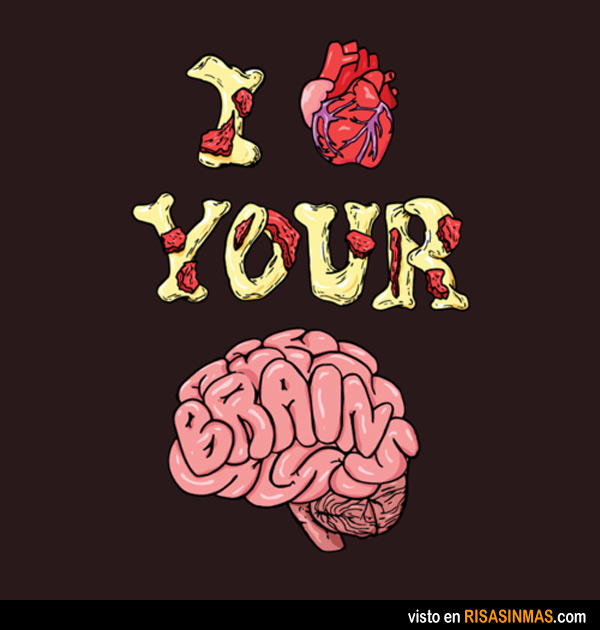 I love your brain