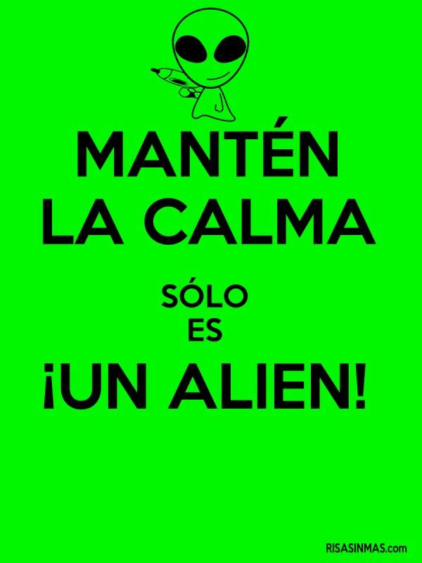 Mantén la calma sólo es un ¡Alien!