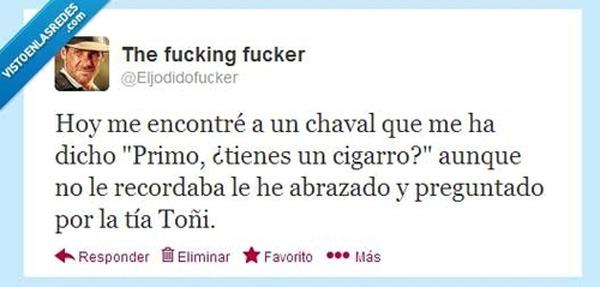 Primo, ¿tienes un cigarro?