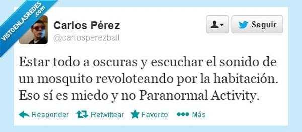 Más miedo que a Paranormal Activity