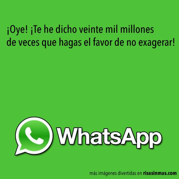 Chistes de WhatsApp: Exageración