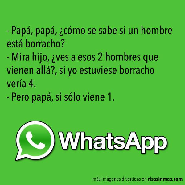 Chistes de WhatsApp: Papá borracho