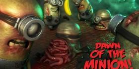 Zombie, el amanecer de los muertos vivientes versión Minions