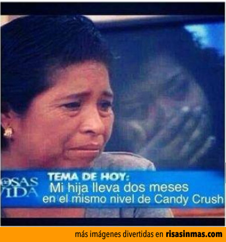 Dramas familiares por Candy Crush