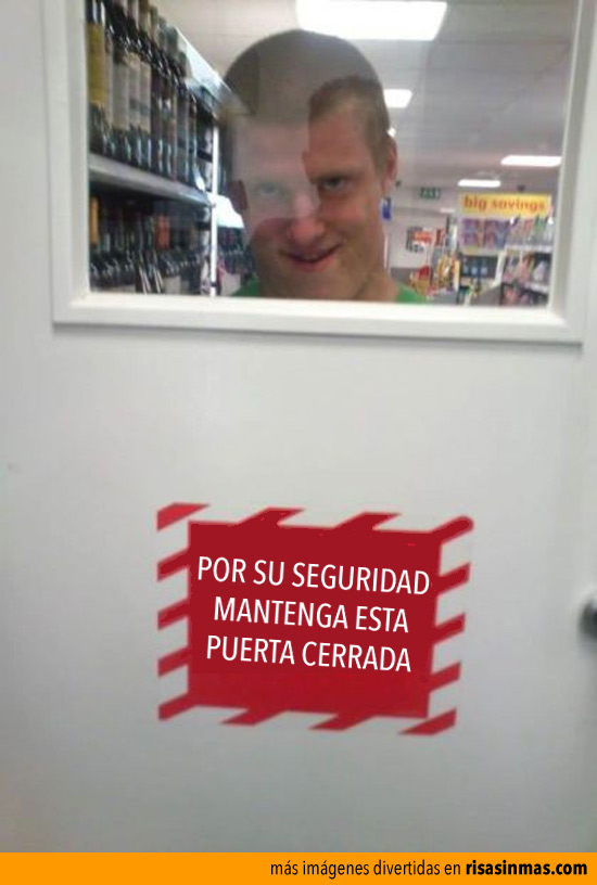 Mantenga la puerta cerrada