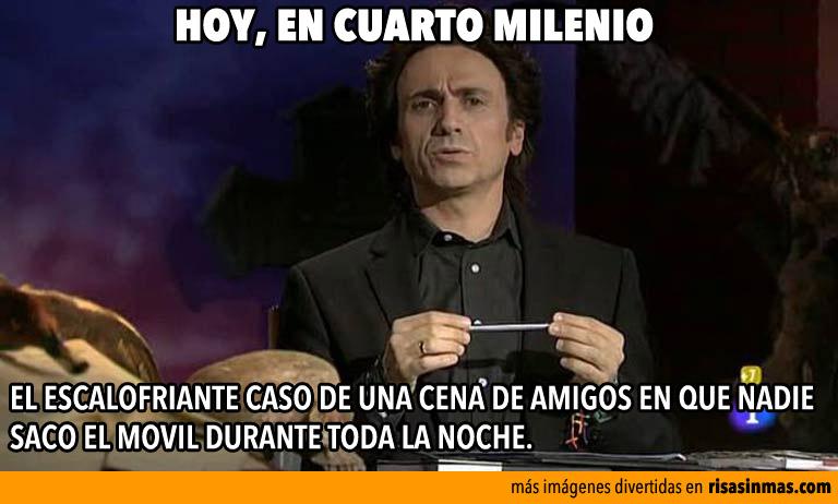 Cena de amigos sin m viles for Cuarto milenio hoy temas