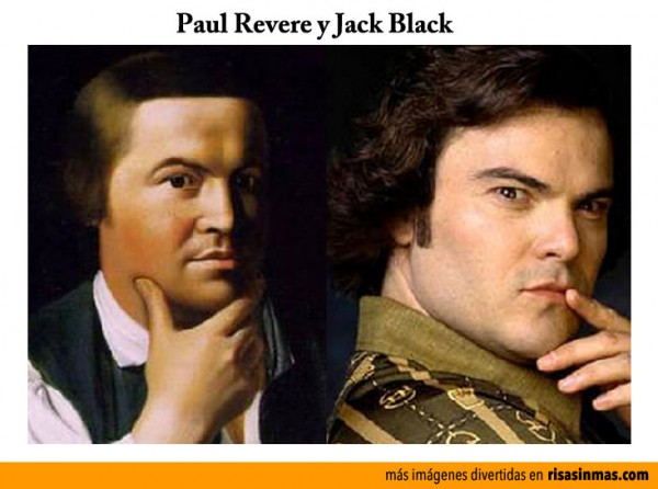 Parecidos razonables: Paul Revere y Jack Black