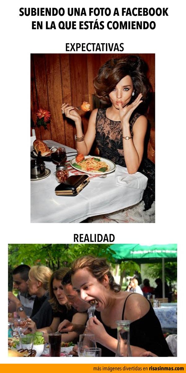 Cuando subes una foto a Facebook comiendo