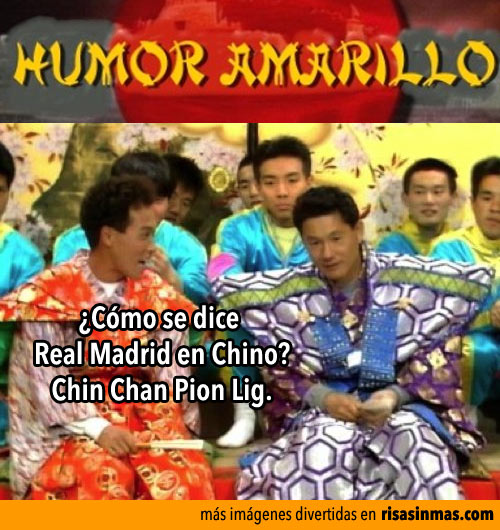 Humor amarillo: Real Madrid en Chino