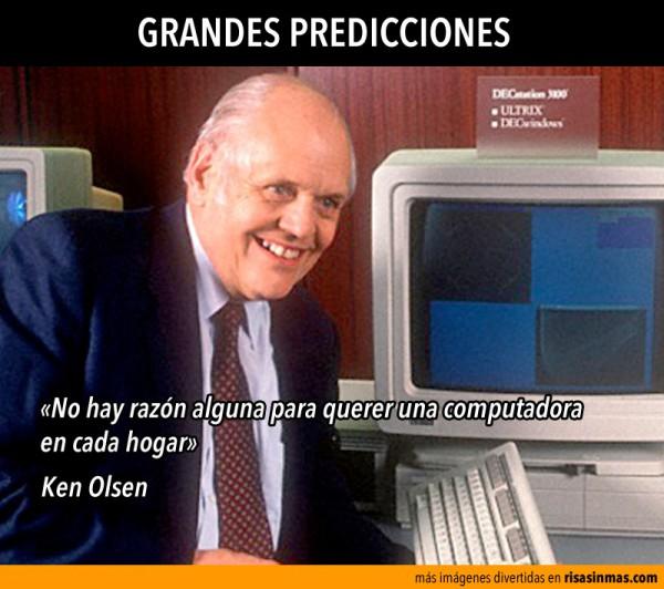 Grandes predicciones: Ken Olsen