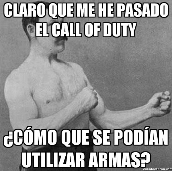 Overly manly man jugando a Call of Duty