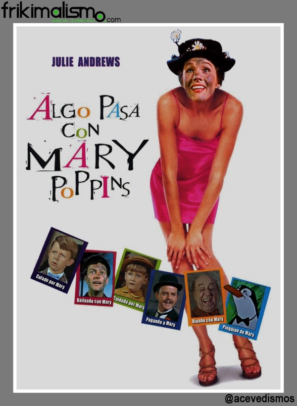 Algo pasa con Mary Poppins