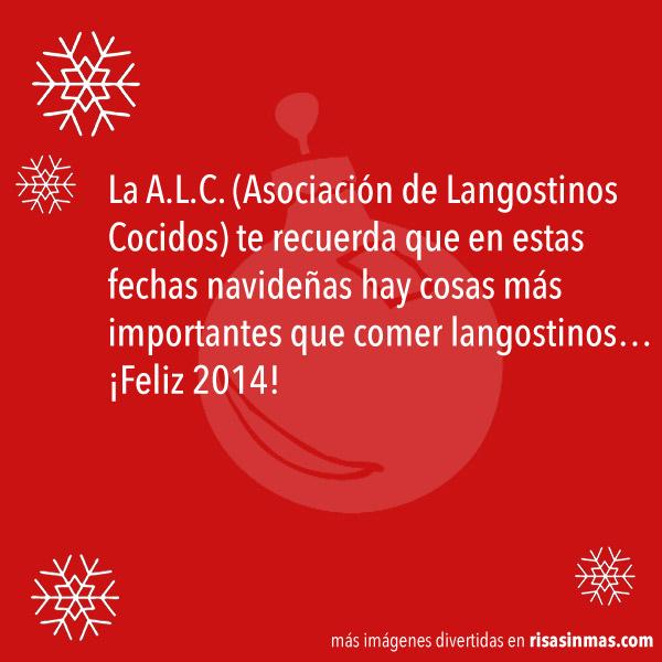 La A.L.C. (Asociación de Langostinos Cocidos) nos recuerda...