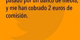 Dos euros de comisión