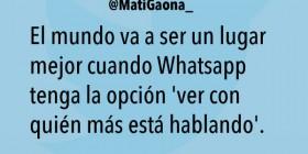 El mundo va a ser un lugar mejor cuando Whatsapp