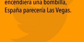 España parecería Las Vegas