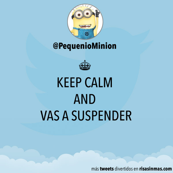 Keep calm and vas a suspender