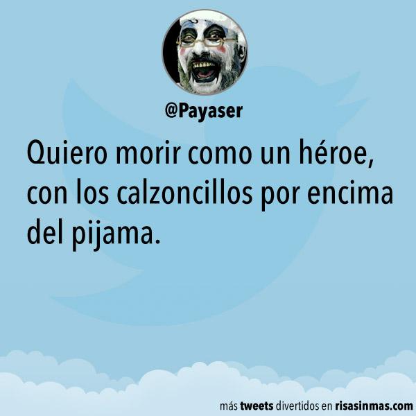 Quiero morir como un héroe