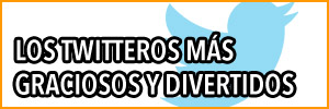 Los twitteros más graciosos y divertidos