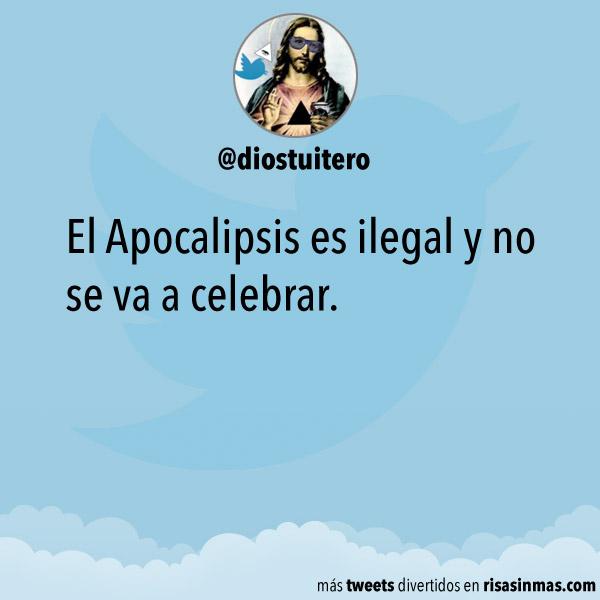El Apocalipsis es ilegal