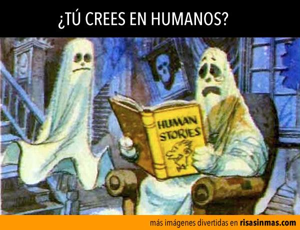 ¿Tú crees en humanos?