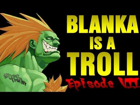 Street Troller. Blanka es un troll, episodio 7