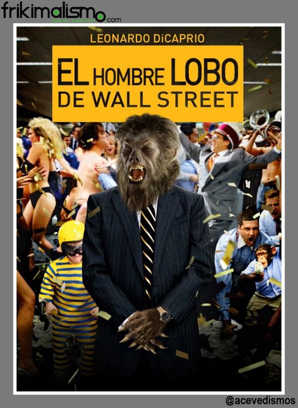 El Hombre Lobo de Wall Street