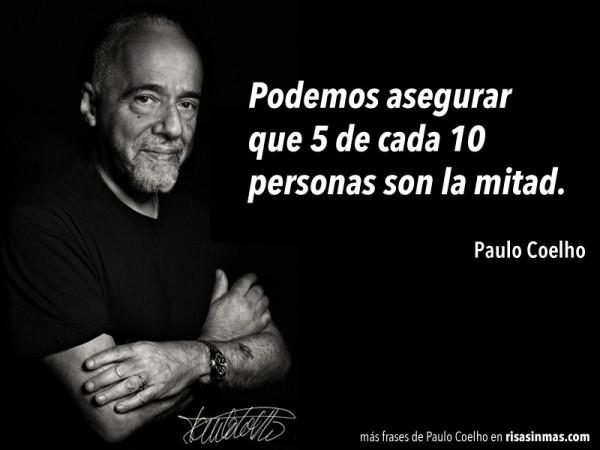 Paulo Coelho: 5 de cada 10 personas