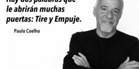 Paulo Coelho: tire y empuje