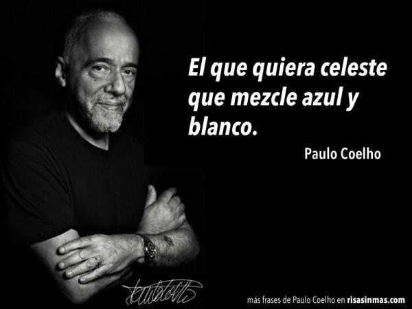 Paulo Coelho: el que quiera celeste