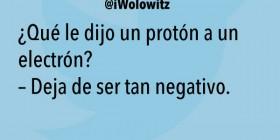 ¿Qué le dijo un protón a un electrón?