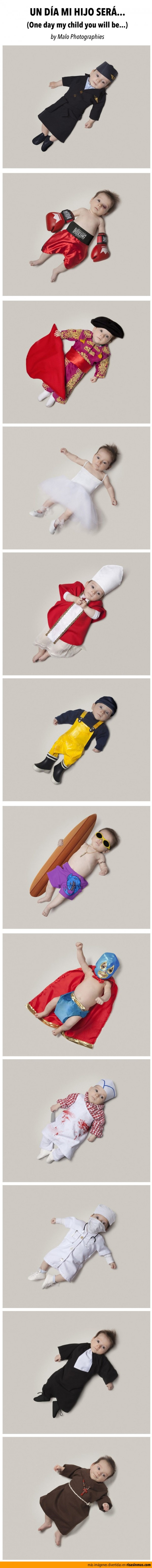 Un día mi hijo será...