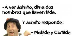 Chistes de Jaimito: El uso de la tilde