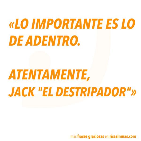 Frases graciosas: Jack el destripador