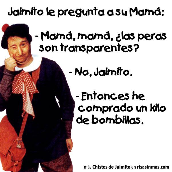 Jaimito le pregunta a su Mamá