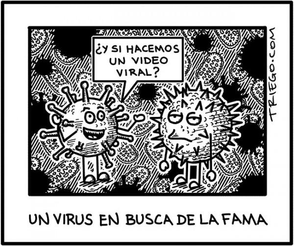 Un virus en busca de la fama
