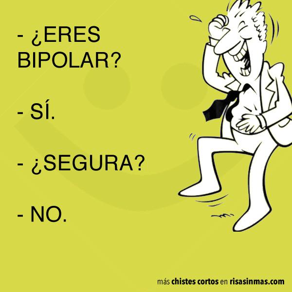 Chiste corto: bipolar