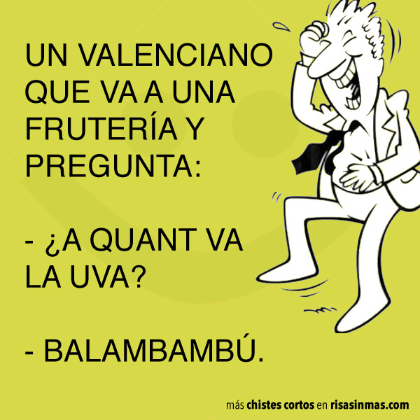 Chistes cortos: va un valenciano