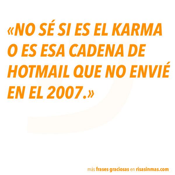 Karma o cadena de Hotmail