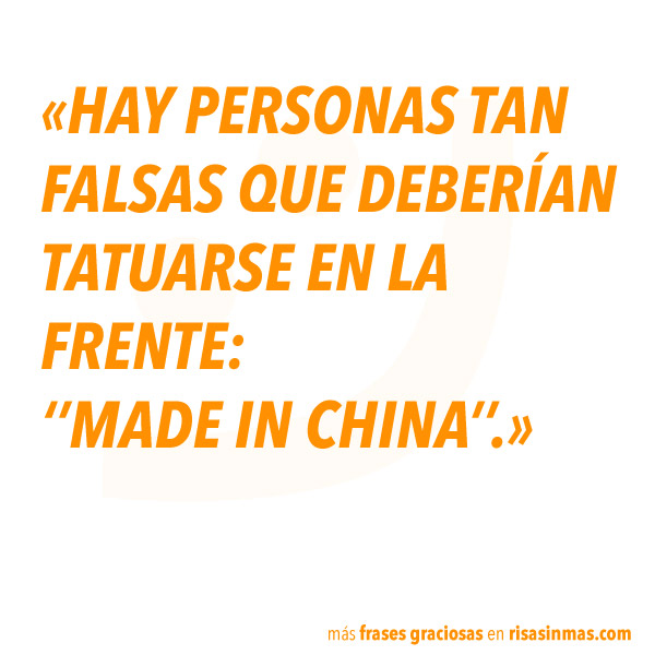 Frases Graciosas Made In China